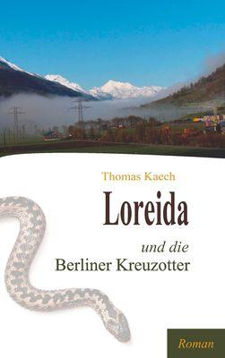Loreida und die Berliner Kreuzotter