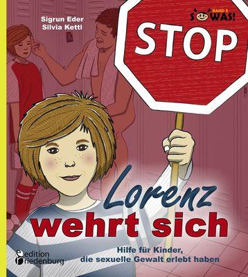 Lorenz wehrt sich - Hilfe für Kinder, die sexuelle Gewalt erlebt haben