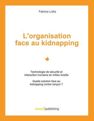 L'organisation face au kidnapping