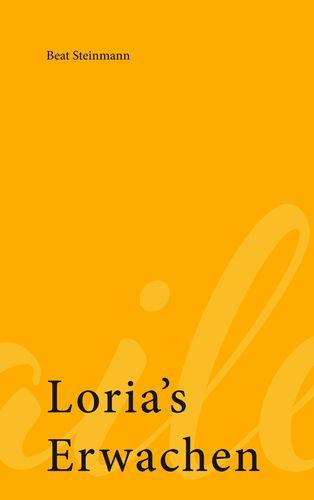Loria's Erwachen