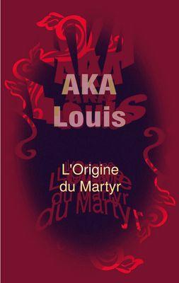 L'Origine du Martyr