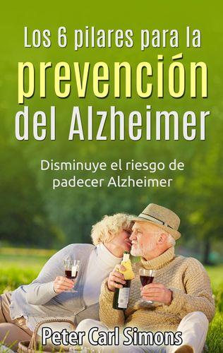 Los 6 pilares para la prevención del Alzheimer