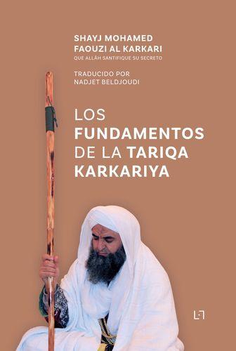 Los Fundamentos de la Tariqa Karkariya