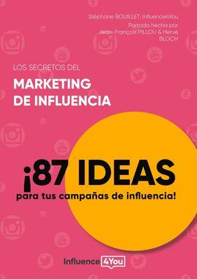Los secretos del marketing de influencia