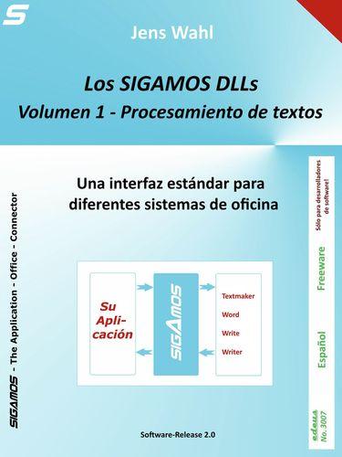 Los SIGAMOS DLLs - Volumen 1: Procesamiento de textos