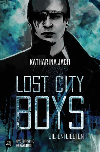 Lost City Boys: Die Entliebten