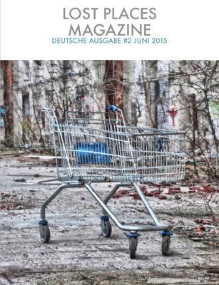 Lost Places Magazine #2 Juni 2015