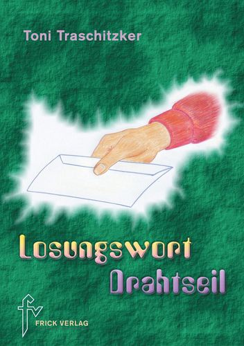Losungswort Drahtseil