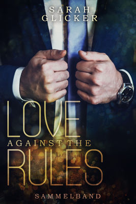Love Against The Rules