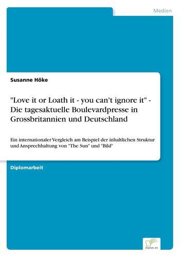 """""""Love it or Loath it - you can't ignore it""""  - Die tagesaktuelle Boulevardpresse in Grossbritannien und Deutschland"""