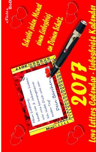 Love Letters Calendar - Liebesbrief-Kalender für 2017