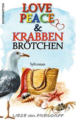 Love Peace & Krabbenbrötchen