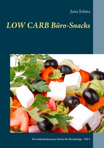 Low Carb Büro-Snacks