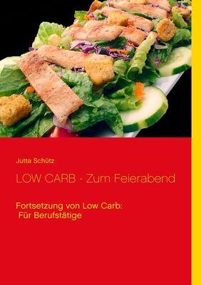 LOW CARB - Zum Feierabend