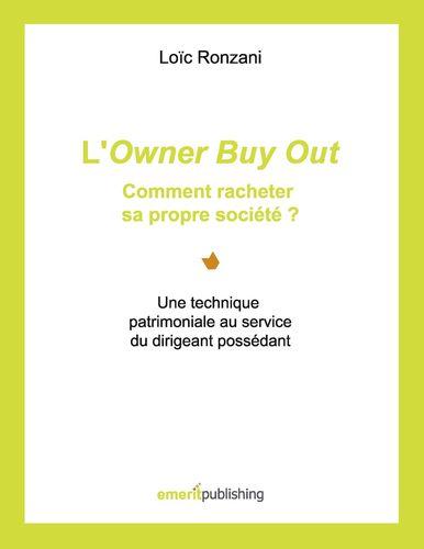 L'Owner Buy Out : comment racheter sa propre société ?