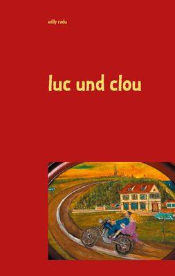 luc und clou