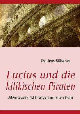 Lucius und die kilikischen Piraten