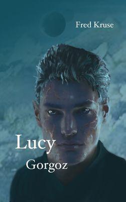Lucy - Gorgoz (Band 4)