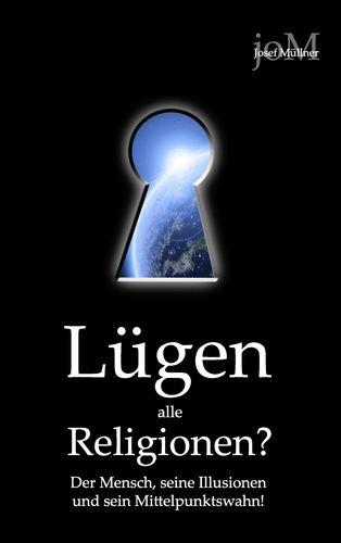 Lügen alle Religionen?