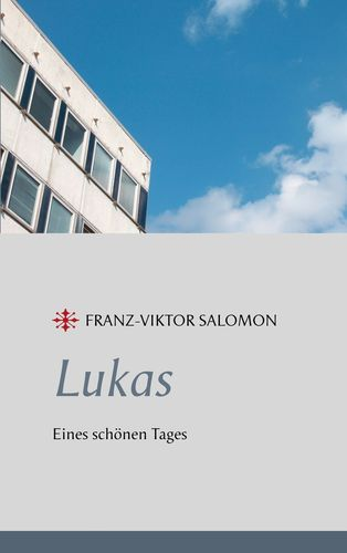 Lukas - Eines schönen Tages