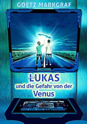 Lukas und die Gefahr von der Venus