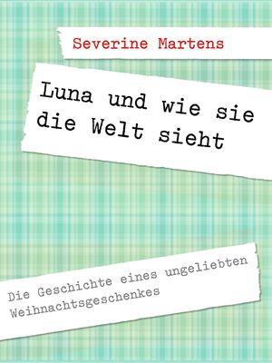 Luna und wie sie die Welt sieht
