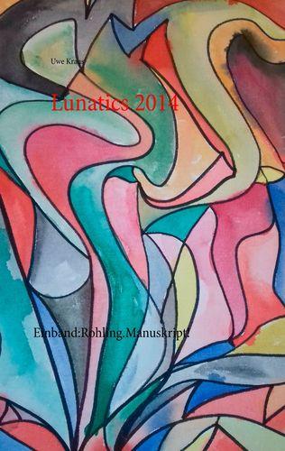 Lunatics 2014