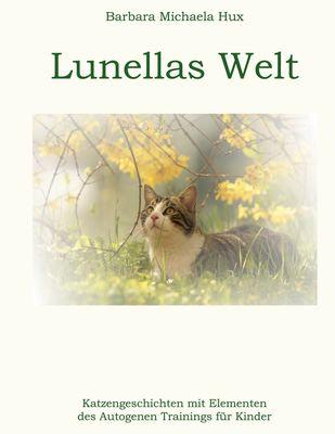 Lunellas Welt