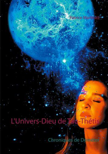 L'Univers-Dieu de Tau-Thétis