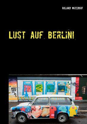 Lust auf Berlin!