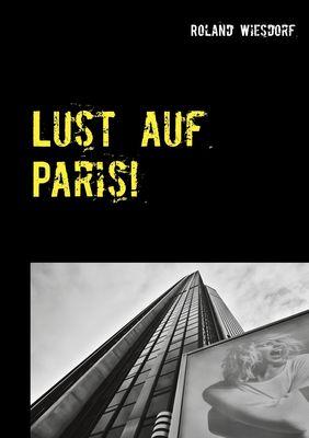 Lust auf Paris!