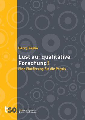 Lust auf qualitative Forschung