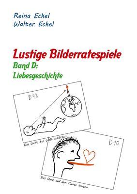 Lustige Bilderratespiele - Band D: Liebesgeschichte
