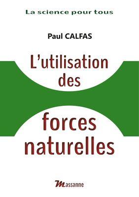 L'utilisation des forces naturelles