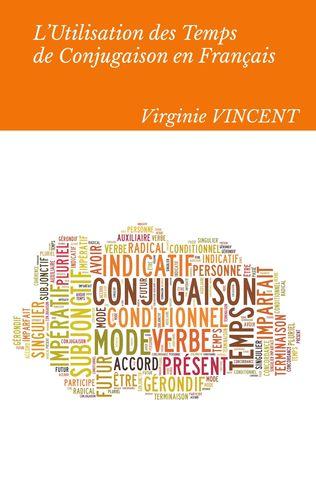 L'Utilisation des temps de conjugaison en français