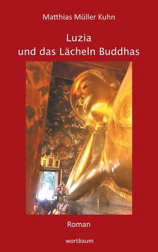 Luzia und das Lächeln Buddhas