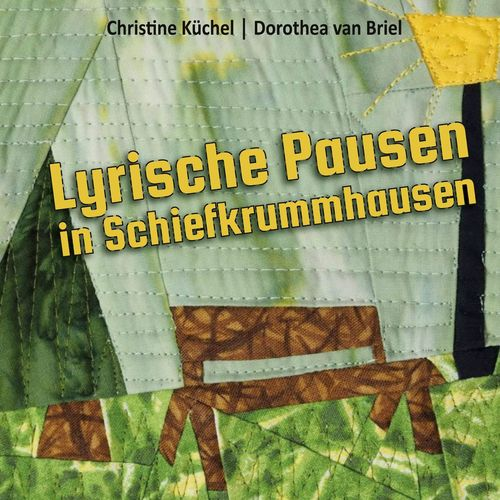 Lyrische Pausen in Schiefkrummhausen