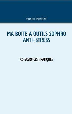 Ma boîte à outils Sophro Anti-stress