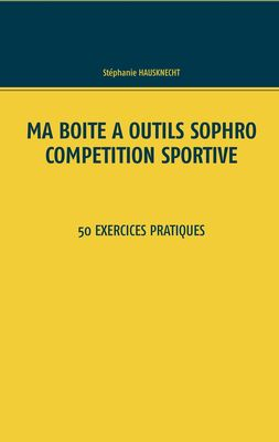 Ma boîte à outils Sophro compétition sportive