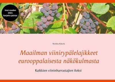 Maailman viinirypälelajikkeet eurooppalaisesta näkökulmasta