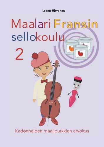 Maalari Fransin sellokoulu 2