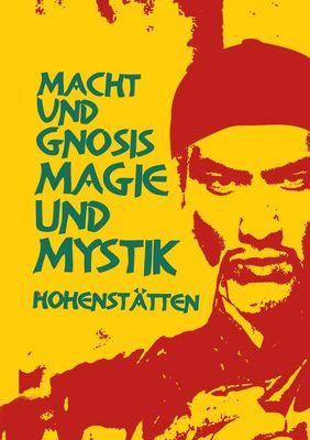Macht und Gnosis - Magie und Mystik