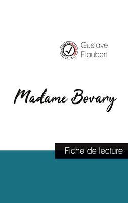 Madame Bovary de Gustave Flaubert (fiche de lecture et analyse complète de l'oeuvre)
