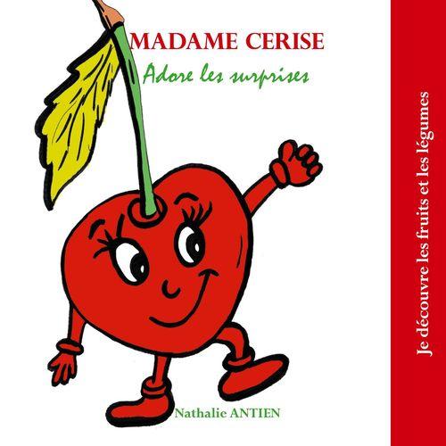 Madame Cerise adore les surprises