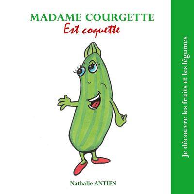 Madame Courgette est coquette