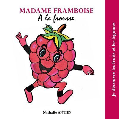 Madame Framboise a la frousse