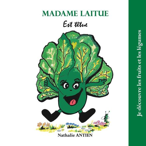Madame Laitue est têtue