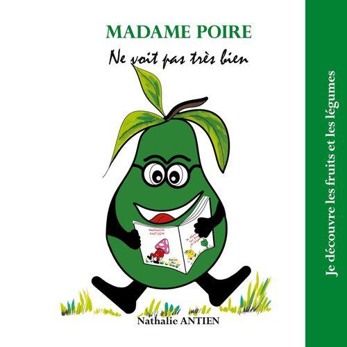 Madame Poire ne voit pas très bien
