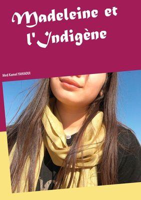 Madeleine et l'Indigène