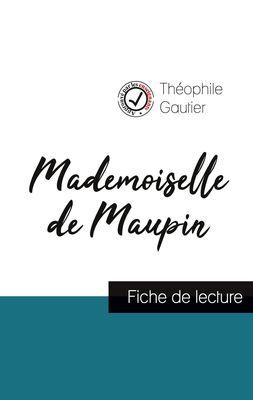 Mademoiselle de Maupin de Théophile Gautier (fiche de lecture et analyse complète de l'oeuvre)